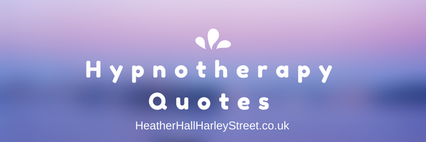 Hypnotherapy  Quotes